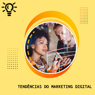 Tendências do Marketing Digital em 2020